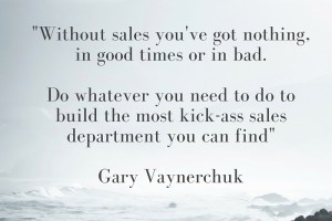 Without sales there's nothing