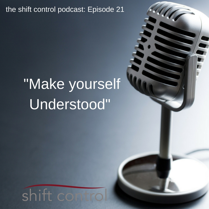 Episode 21: Make your self understood